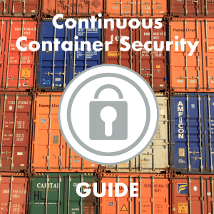 Continuous Container Security Guide